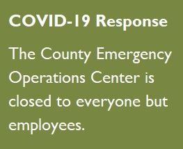 An image announcing the closure of the County Emergency Operations to everyone but employees.
