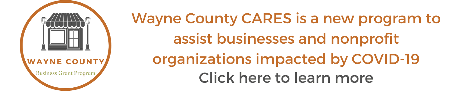 A banner linking to the Wayne County CARES COVID-19 business & non-profit grant program.