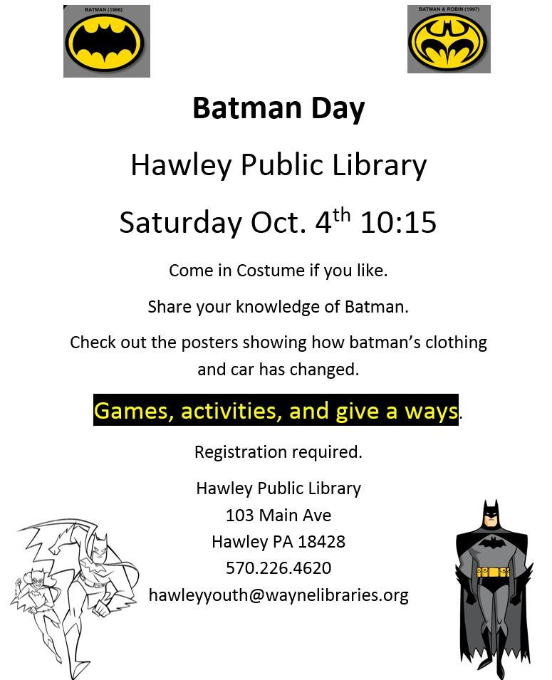 Batman Day, Saturday October 4th at the Hawley Public Library