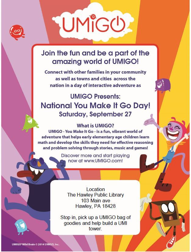 National You Make It Go Day Event at Hawley Public Library Flyer