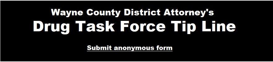 Wayne County Drug Task Force   Wayne County, PA