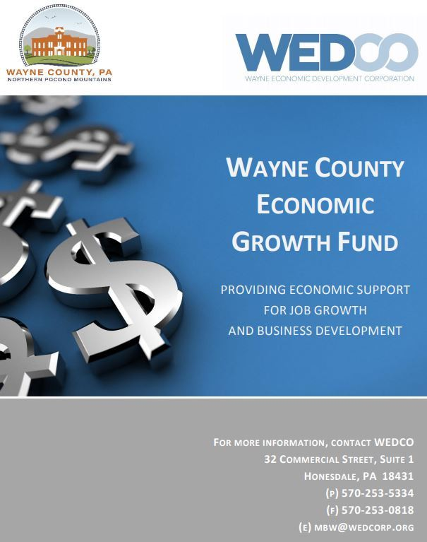 A flyer with contact information forthe WayneEconomic Growth Fund. Call 570-253-5334.